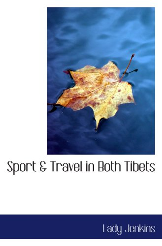 9781113692238: Sport & Travel in Both Tibets