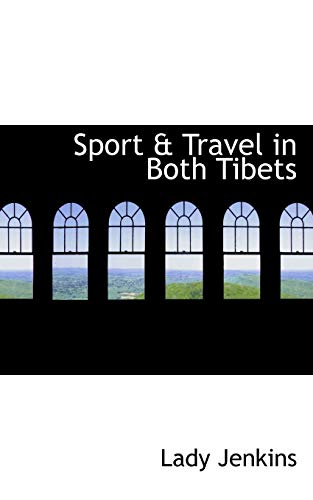 9781113692276: Sport & Travel in Both Tibets