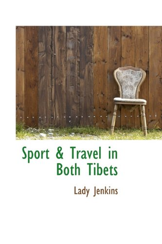 9781113692337: Sport & Travel in Both Tibets