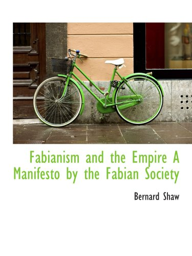 9781113714602: Fabianism and the Empire A Manifesto by the Fabian Society