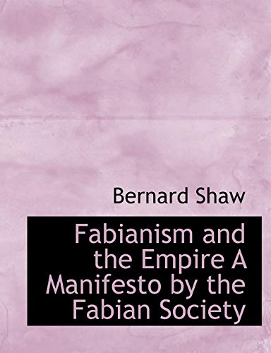 9781113714640: Fabianism and the Empire A Manifesto by the Fabian Society