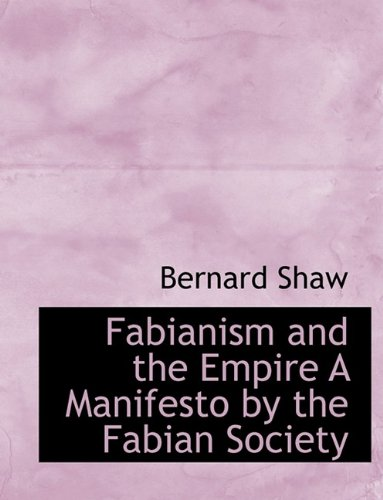 9781113714664: Fabianism and the Empire A Manifesto by the Fabian Society