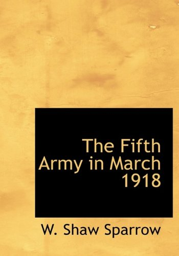 9781113719119: The Fifth Army in March 1918