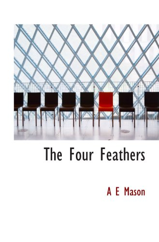 9781113726063: The Four Feathers