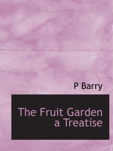 9781113730909: The Fruit Garden a Treatise
