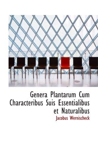 9781113734600: Genera Plantarum Cum Characteribus Suis Essentialibus et Naturalibus