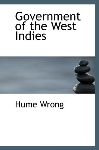 9781113741448: Government of the West Indies