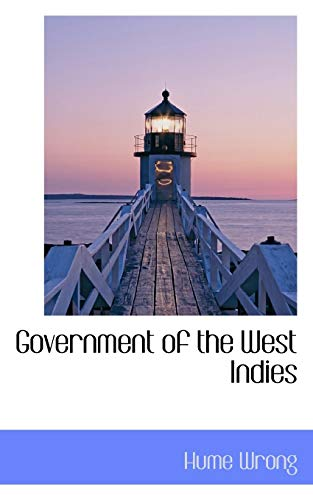 9781113741493: Government of the West Indies