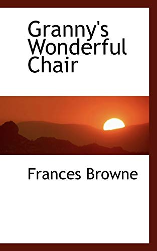 9781113742841: Granny's Wonderful Chair