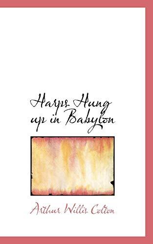 9781113749871: Harps Hung up in Babylon