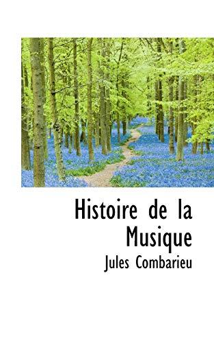 9781113756176: Histoire de la Musique