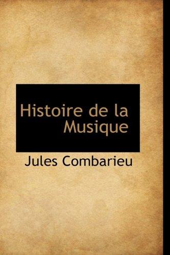 9781113756213: Histoire de la Musique