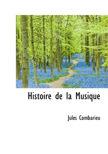 9781113756220: Histoire de la Musique
