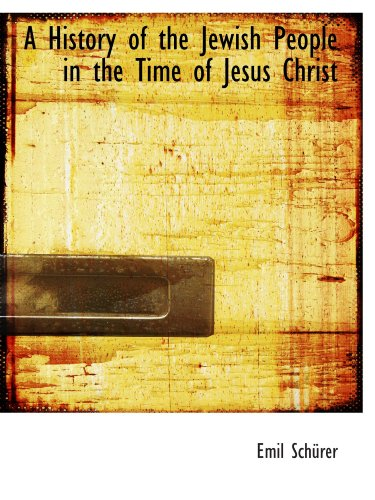 9781113762726: A History of the Jewish People in the Time of Jesus Christ (Volume 2)