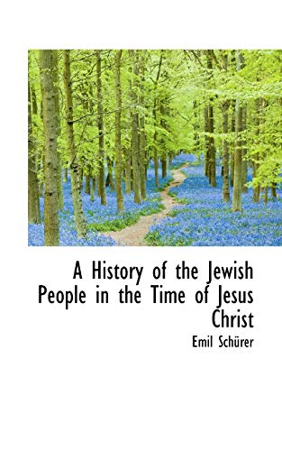 9781113762740: A History of the Jewish People in the Time of Jesus Christ, Volume II