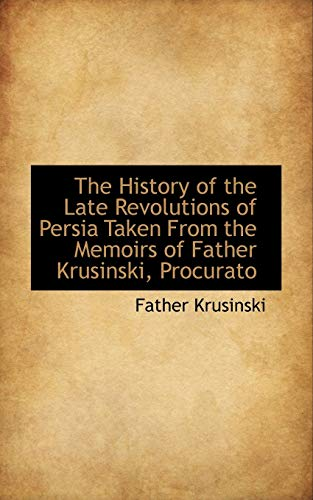 The History of the Late Revolutions of: Father Krusinski