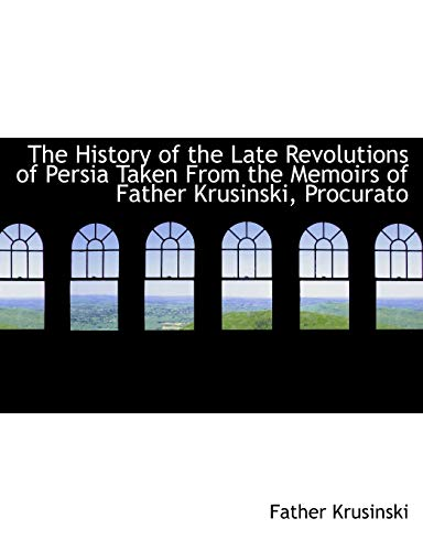 The History of the Late Revolutions of