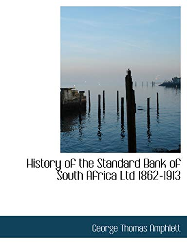History of the Standard Bank of South: George Thomas Amphlett