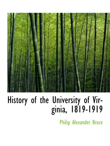 9781113766533: History of the University of Virginia, 1819-1919