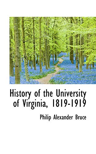 9781113766540: History of the University of Virginia, 1819-1919