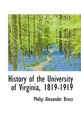 9781113766601: History of the University of Virginia, 1819-1919