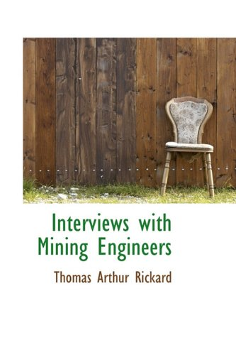 9781113777881: Interviews with Mining Engineers