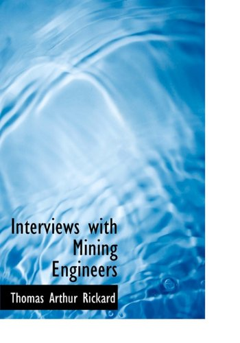 9781113777911: Interviews with Mining Engineers