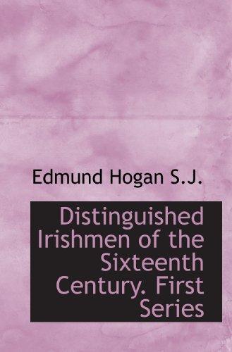 9781113779007: Distinguished Irishmen of the Sixteenth Century. First Series.