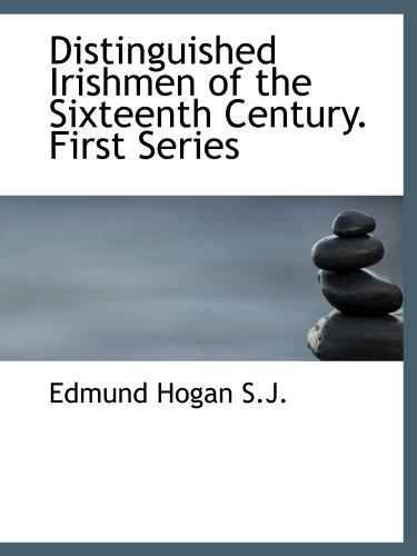 9781113779038: Distinguished Irishmen of the Sixteenth Century. First Series