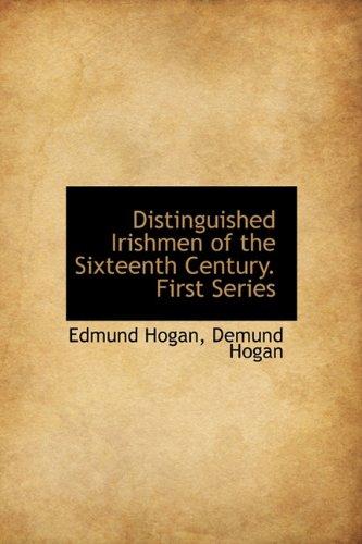 9781113779106: Distinguished Irishmen of the Sixteenth Century. First Series