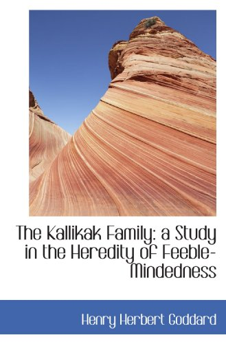 9781113784087: The Kallikak Family A Study in the Heredity of Feeble-Mindedness