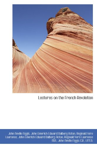 9781113790248: Lectures on the French Revolution
