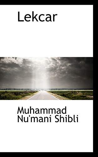 Lekcar: Muhammad Nu'mani Shibli