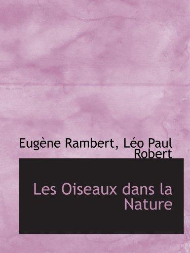 9781113792952: Les Oiseaux dans la Nature (French Edition)