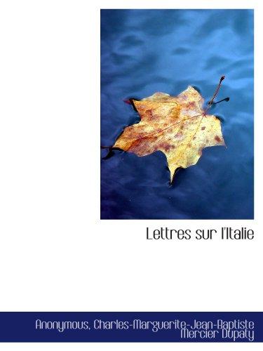 9781113795212: Lettres sur l'Italie
