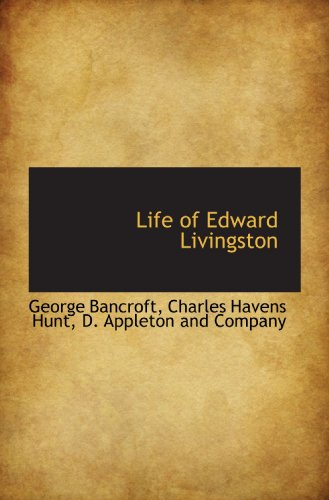 9781113796943: Life of Edward Livingston
