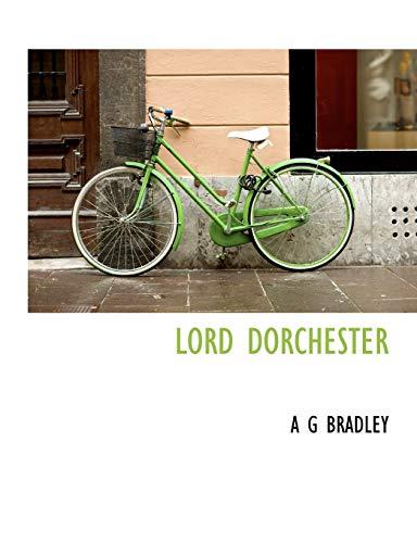 9781113809308: LORD DORCHESTER