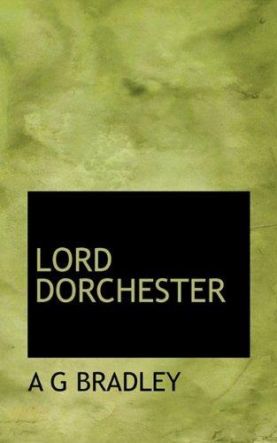 9781113809339: LORD DORCHESTER