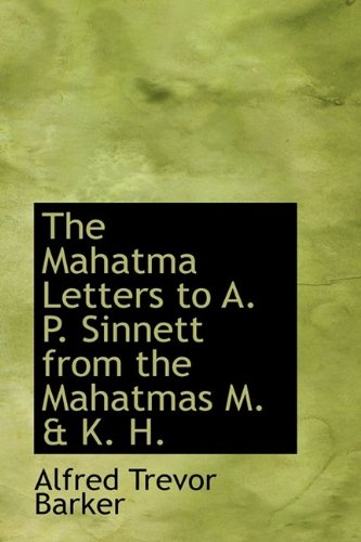 9781113812926: The Mahatma Letters to A. P. Sinnett from the Mahatmas M. & K. H.