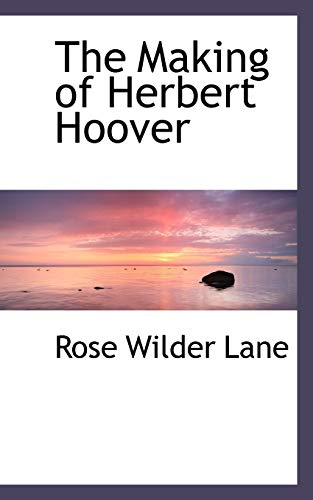 9781113813466: The Making of Herbert Hoover