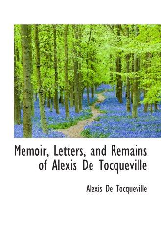 9781113820433: Memoir, Letters, and Remains of Alexis De Tocqueville