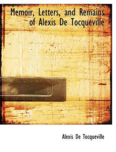 9781113820495: Memoir, Letters, and Remains of Alexis De Tocqueville