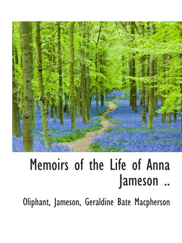 9781113822079: Memoirs of the Life of Anna Jameson ..