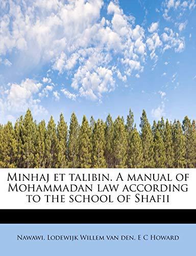 Minhaj et talibin. A manual of Mohammadan: Nawawi