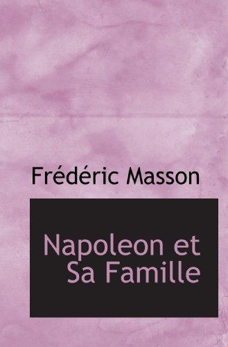 9781113839770: Napoleon et Sa Famille