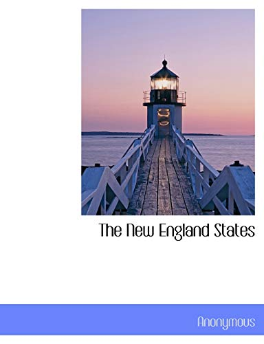 9781113844033: The New England States