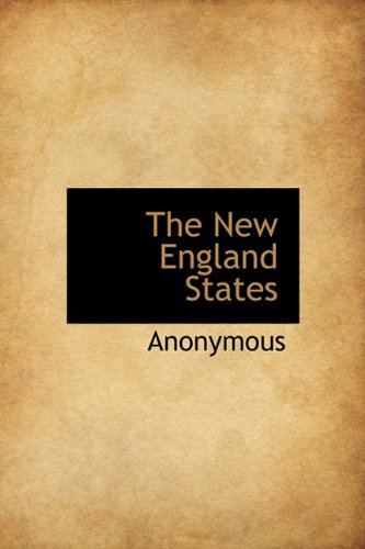 9781113844064: The New England States