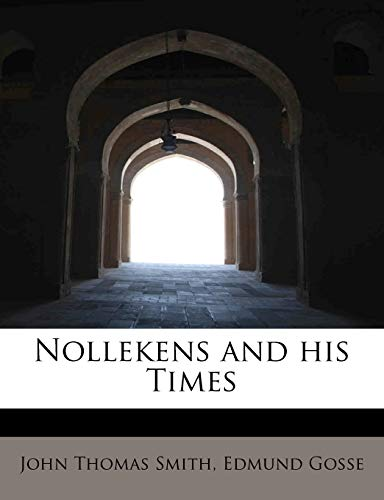 9781113847331: Nollekens and his Times