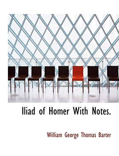 9781113848529: Iliad of Homer With Notes.