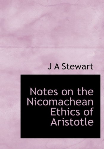 9781113848918: Notes on the Nicomachean Ethics of Aristotle